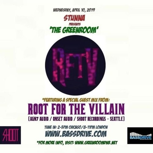 STUNNA - The Greenroom Guest Mix by ROOT FOR THE VILLAIN (10.04.2019)