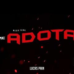 MEGA ME ADOTA - ABRIL 2019 ( DJ LUCAS PAIN )