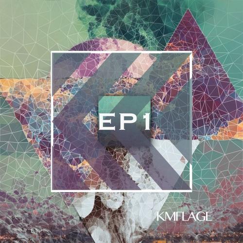 [KMFLAGE] EP 1