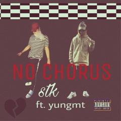 No Chorus? ft.yungmt