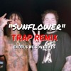"Post Malone ft. Swae Lee ""Sunflower"" [TRAP REMIX] EXODUS WILSON BEATS"