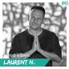 LAURENT N. TRAVEL MIX PART 1 FOR GOOD VIBES(SLOWLY)