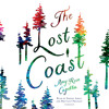 The Lost Coast by Amy Rose Capetta, read by Sophie Amoss, Brittany Pressley