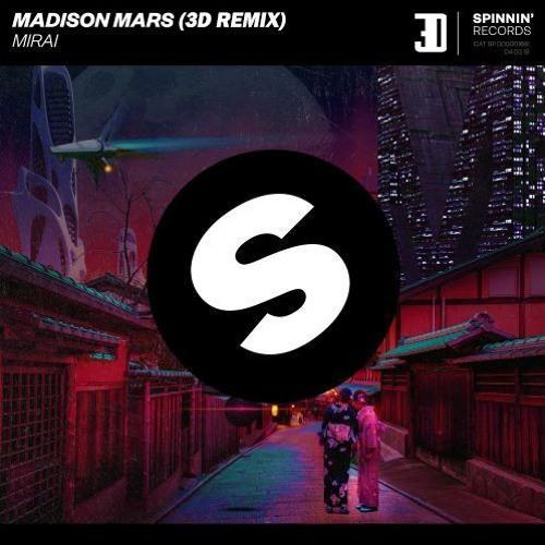 Madison Mars - Mirai (3D Remix)