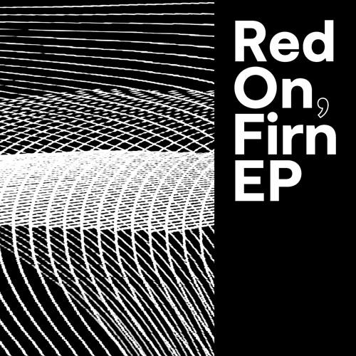 Red On – Lone/Stuck (Alex Ketzer's Romantic Fix)
