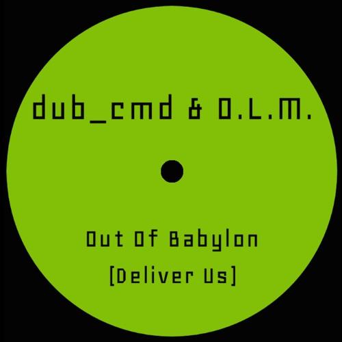dub_cmd & O.L.M - Out Of Dub