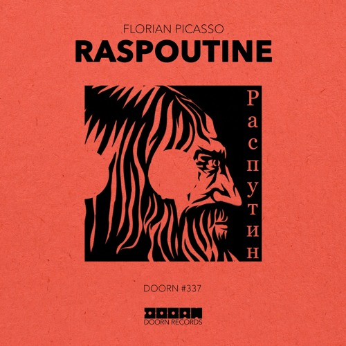 Florian Picasso - Raspoutine [OUT NOW]