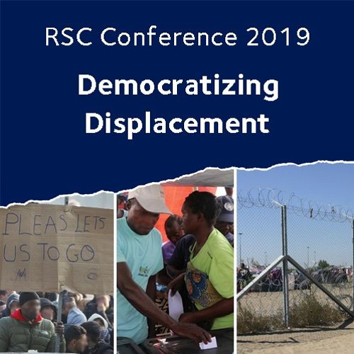 RSC Conference 2019 | Democratizing Displacement.  Day 1: March 18