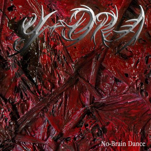 "Y-DRA ""No-Brain Dance"""