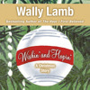 Wishin' and Hopin', By Wally Lamb, Read by Wally Lamb