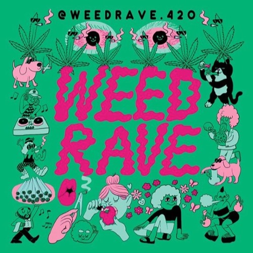 @WEEDRAVE.420NYC Pregame Mix / April 2019 - quest?onmarc