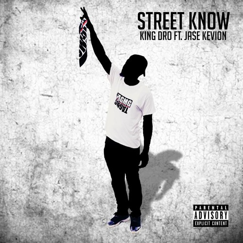 Street Know (Feat. Jase Kevion)