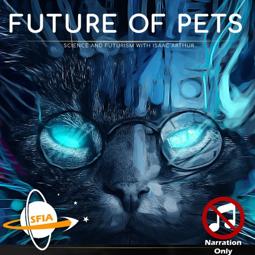 Future Pets (Narration Only)