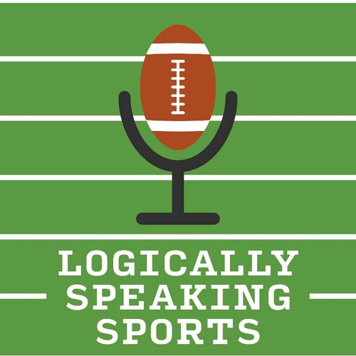 Logically Speaking Sports: 04/11/2019