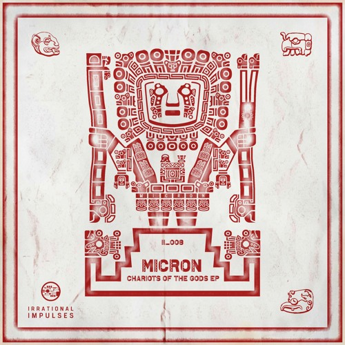 Micron - Chariots of the Gods 2019 (EP)