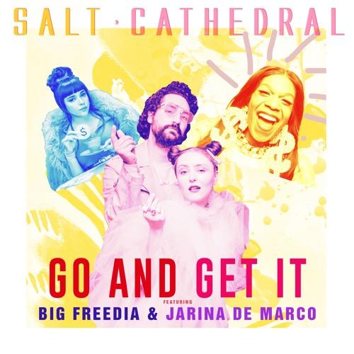 Go And Get It feat. Big Freedia and Jarina De Marco