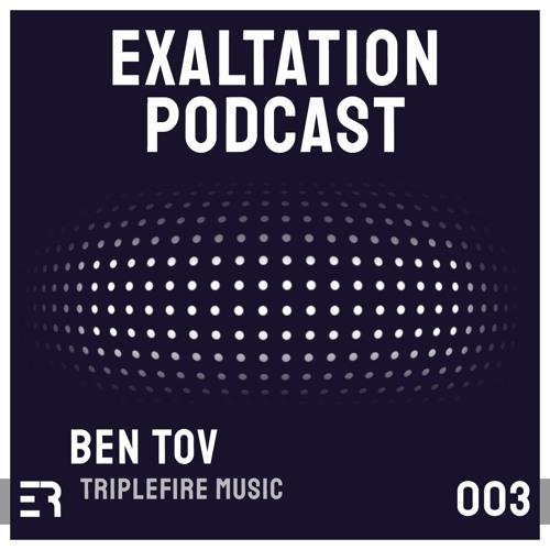 Ben Tov - Exaltation Podcast 003 [Apr 11]