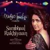 Sambhaal Rakhiyaan - Neeti Mohan - (Music Teacher)