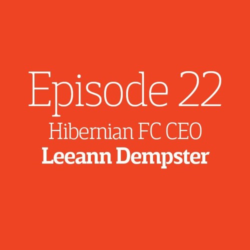 Episode 22 - Interview: Leeann Dempster