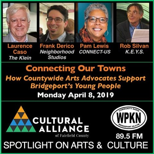 Spotlight on Arts & Culture  | Connecting our Towns   April 2019