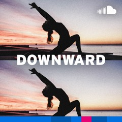 Ambient for Yoga: Downward