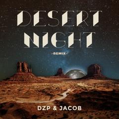 jacob & dzp - Desert Night * Free Download