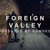 Free | Foreign Valley | Boom Bap Mysterious Beat | New York Style