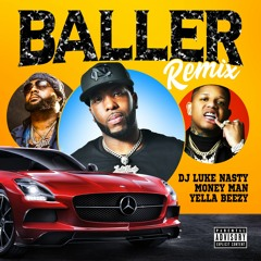 Baller (Remix) [feat. Yella Beezy & Money Man)