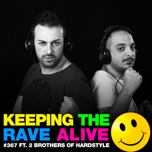 KTRA Episode 367 feat. 2 Brothers of Hardstyle