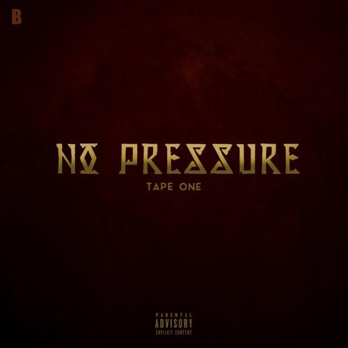 No Pressure: Tape 1B