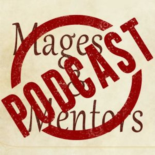 Mages and Mentors Podcast: Episode Three @ Pax East 2019 w/Dr. B