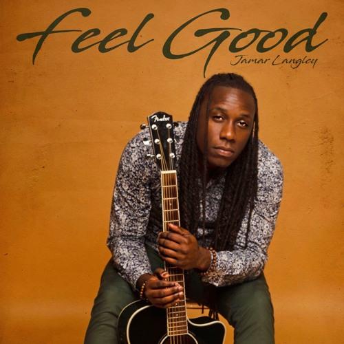 Feel Good - Jamar Langley