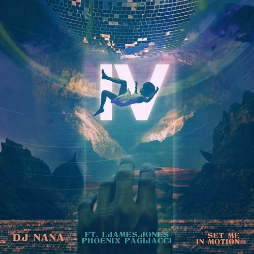 Set Me In Motion Feat. I.JAMES.JONES & Phoenix Pagliacci