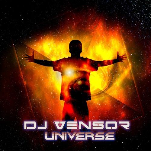 Dj Vensor - Universo [OUT NOW]