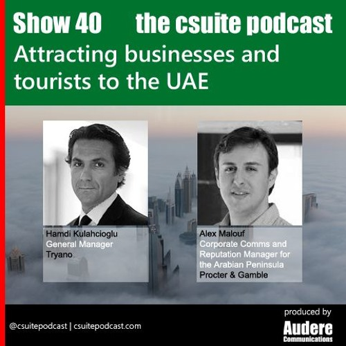 Show 40 - Attracting businesses and tourists to the UAE