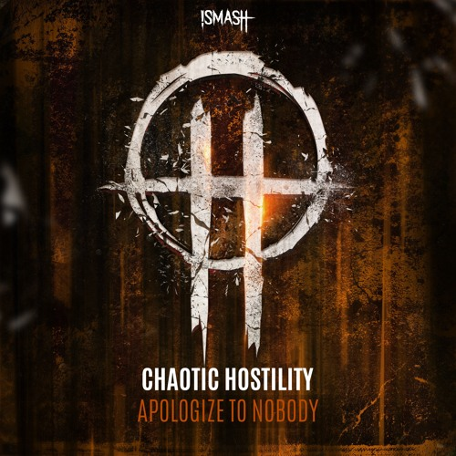 Chaotic Hostility - Apologize To Nobody 2019 (EP)