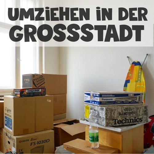 018 - Umziehen in der Großstadt (Quitzowstraße)
