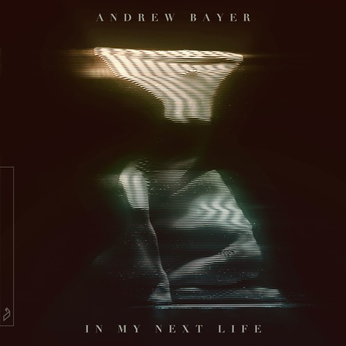 Andrew Bayer feat. Ane Brun - Your Eyes (In My Next Life Mix)