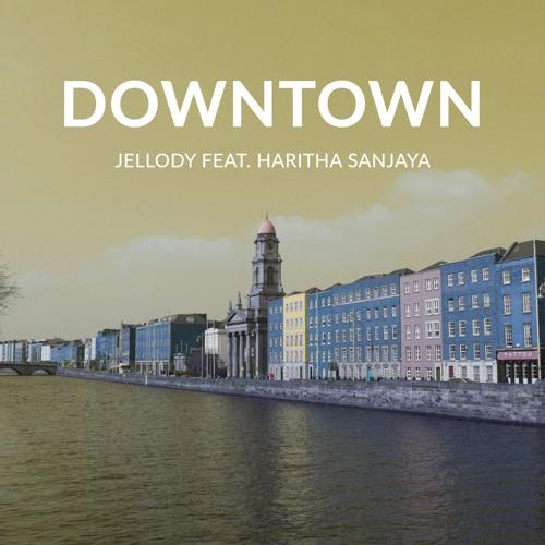 Downtown (feat. Haritha Sanjaya)