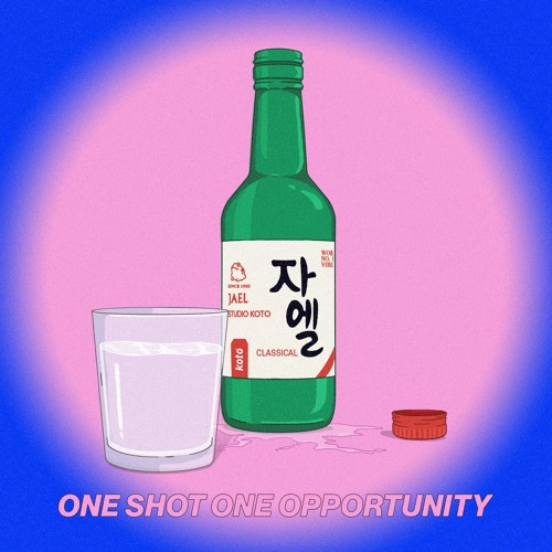 JAEL - One Shot, One Opportunity