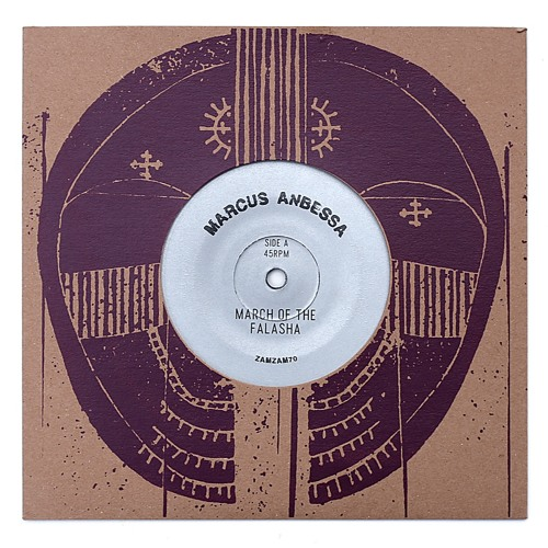 "Marcus Anbessa ""March of The Falasha"" b/w ""Creator"" ZamZam 70 vinyl rip blend"