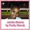 Jambo Bwana by Purity Slavulj