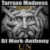Tarraxo Madness MixTape 4 (10 free downloads)