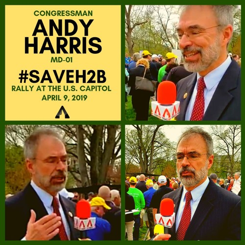 Rep. Andy Harris (MD-01) #SAVEH2B Rally