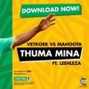 Dj Vetkuk Vs Mahoota - Black, Green And Gold (Thuma Mina) Ft Leehleza, DrumPope And Mapiano Mp3
