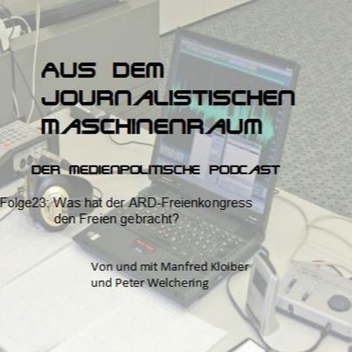 Folge23-Was hat der ARD-Freienkongress den Freien gebracht?