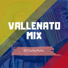 Vallenato Mix (By DJCarlo Peña)