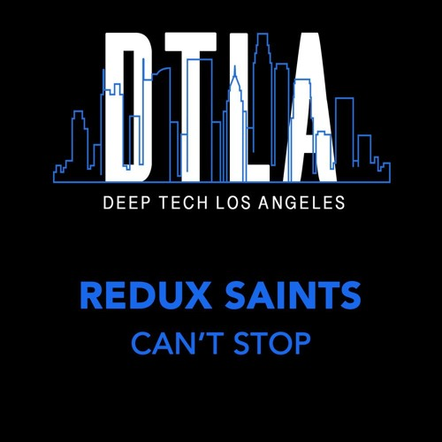 Redux Saints - Can't  Stop (Clip Preview)