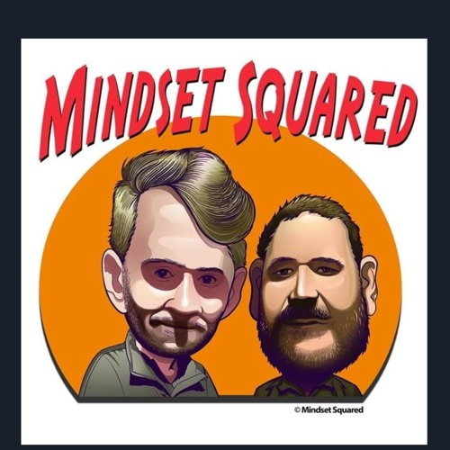 Mindset Squared Episode 8 - The Choices You Will Have To Make To Make Money.