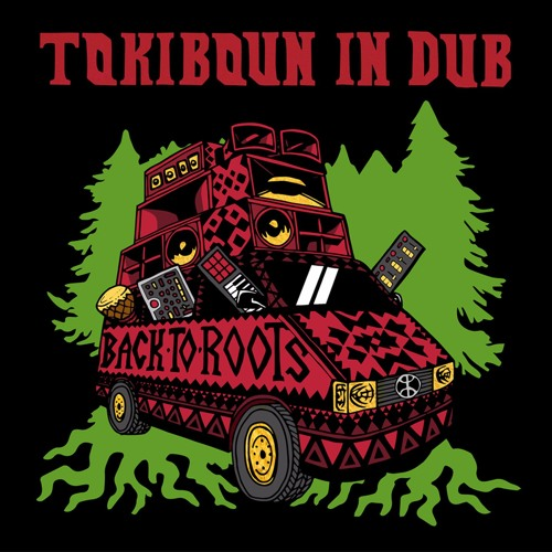 MBLP040/Back to Roots - TOKIBOUN IN DUB